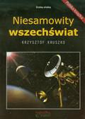 Kruszko Krzysztof - Niesamowity wszechświat