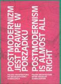 Postmodernizm jest prawie w porządku. Polska architektura po socjalistycznej globalizacji