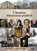Wiernicki Krzysztof - Ukraina Muzyczna podróż Krzysztofa Wiernickiego