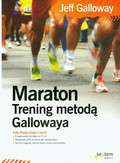 Galloway Jeff - Maraton Trening metodą Gallowaya