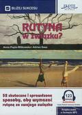 Popis-Witkowska Anna, Gasz Adrian - Rutyna w związku?. 52 skuteczne i sprawdzone sposoby, aby wymazać rutynę ze swojego związku