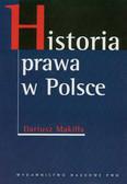 Makiłła Dariusz - Historia prawa w Polsce