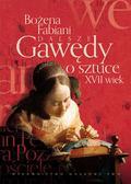Fabiani Bożena - Dalsze gawędy o sztuce XVII wiek