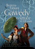Fabiani Bożena - Dalsze gawędy o sztuce VI-XX wiek