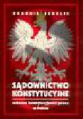 Szmulik B. - Sądownictwo konstytucyjne. Ochrona konstytucyjności prawa w Polsce