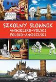 Kawałko Justyna - Szkolny słownik angielsko-polski polsko-angielski