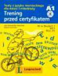 Kamińska Jolanta, Brandmiller-Witowska Lidia - Trening przed certyfikatem + CD.Poziom A1 Język niemiecki. Testy z języka niemieckiego dla dzieci i młodzieży