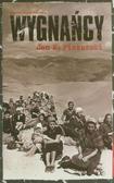 Piskorski Jan M. - Wygnańcy. Migracje przymusowe i uchodźcy w dwudziestowiecznej Europie