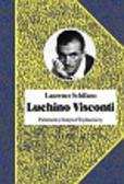 Schifano Laurence - Luchino Visconti
