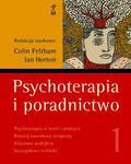 Feltham Colin, Horton Ian - Psychoterapia i poradnictwo. Tom 1