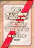 Beliczyńska M.., Leginowicz D. - Wzory regulaminów w zakładzie pracy do kserowania