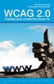 Marcinkowski Artur, Marcinkowski Przemysław - Podręcznik dobrych praktyk WCAG 2.0.