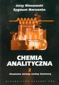 Minczewski Jerzy, Marczenko Zygmunt - Chemia analityczna Tom 2 Chemiczne metody analizy ilościowej
