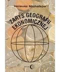 Michałków Ireneusz - Zarys geografii ekonomicznej