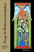 Zawada Marian  OCD - Droga do Boskiej kontemplacji