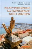 Dacka-Górzyńska Iwona M., Górzyński Sławomir - Polacy pochowani na cmentarzach Nicei i Mentony