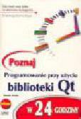 Solin D. - Programowanie przy użyciu biblioteki Qt w 24 godziny