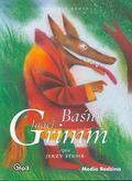 Grimm Wilhelm, Grimm Jakub - Baśnie braci Grimm część 1