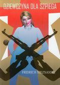 Nieznanski Fridrich - Dziewczyna dla szpiega