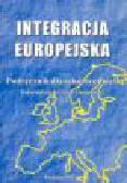 Chojnicka K. (red.) - Integracja europejska
