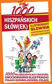 Diego Arturo Galvis, Marta Stępień - 1000 hiszpańskich słówek Ilustrowany słownik hiszpańsko-polski polsko-hiszpański