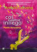Lauveng Arnhild - Coś zupełnie innego. Piekło dorastania