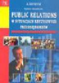 Smektała T. - Public relations w sytuacjach kryzysowych przedsiębiorstw