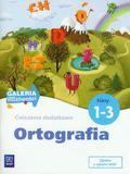 Zakrzewska Barbara - Galeria możliwości 1-3 Ortografia Ćwiczenia dodatkowe. Edukacja wczesnoszkolna