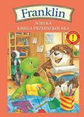 Bourgeois Paulette - Franklin Wielka księga przedszkolaka. Bardzo duże litery!