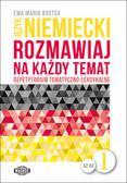 Rostek Ewa - Język niemiecki Rozmawiaj na każdy temat 1. Repetytorium tematyczno-leksykalne