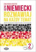 Rostek Ewa - Język niemiecki Rozmawiaj na każdy temat 2. Repetytorium tematyczno-leksykalne