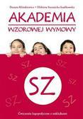 Klimkiewicz Danuta, Siennicka-Szadkowska Elżbieta - Akademia wzorowej wymowy SZ