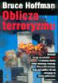 Hoffman B. - Oblicza terroryzmu