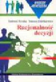 Tyszka T., Zaleśkiewicz T. - Racjonalność decyzji. Pewność i ryzyko