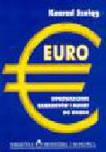 Szeląg K. - Euro. Wprowadzenie banknotów i monet do obiegu