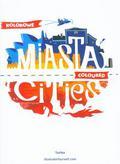 Kolorowe Miasta Coloured Cities. wydanie polsko - angielskie