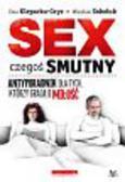 Klepacka-Gryz Ewa, Sokoluk Wiesław - Sex czegoś smutny. Antyporadnik dla tych, którzy grają o miłość