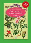 Książkiewicz Teodor - Zioła w walce z nowotworami