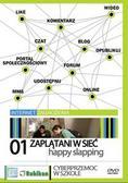 Happy slapping Zaplątani w sieć. Cyber przemoc w szkole