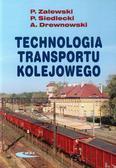 Zalewski Paweł, Siedlecki Piotr, Drewnowski Arkadiusz - Technologia transportu kolejowego