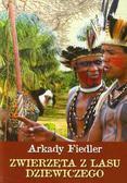 Fiedler Arkady - Zwierzęta z lasu dziewiczego