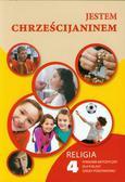 Jestem chrześcijaninem 4 Religia Poradnik metodyczny z płytą CD. szkoła podstawowa