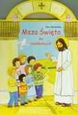 Skarżyńska Ewa - Msza Święta dla najmłodszych