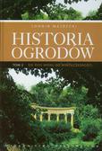 Majdecki Longin - Historia ogrodów Tom 2. od XVIII wieku do współczesności