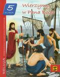 Wierzymy w Pana Boga 5 Podręcznik. Szkoła podstawowa