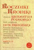 Długosz Jan - Roczniki czyli Kroniki sławnego Królestwa Polskiego Księga jedenasta Księga dwunasta 1431-1444