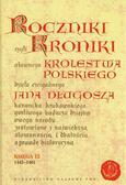 Długosz Jan - Roczniki czyli Kroniki sławnego Królestwa Polskiego Księga dwunasta 1445-1461