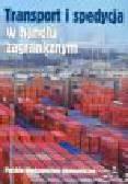 Szczepaniak T. (red.) - Transport i spedycja w handlu zagranicznym