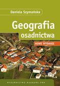 Szymańska Daniela - Geografia osadnictwa