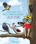 Krzowska-Ważna Dorota - Mój przyjaciel jerzyk